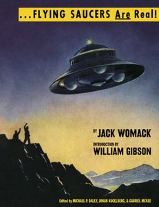 Jack Womack - Flying Saucers Are Real