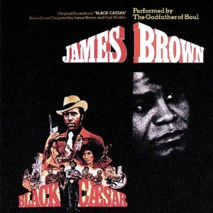 James Brown - Black Caesar OST