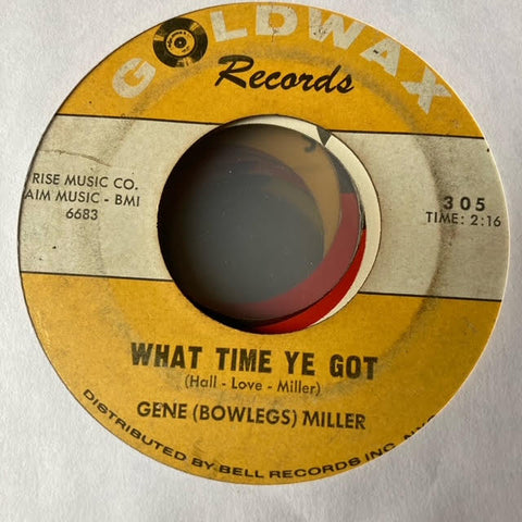 "Gene ""Bowlegs"" Miller - What Time Ye Got (Used 45)"
