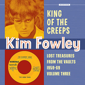 Kim Fowley - King Of The Creeps
