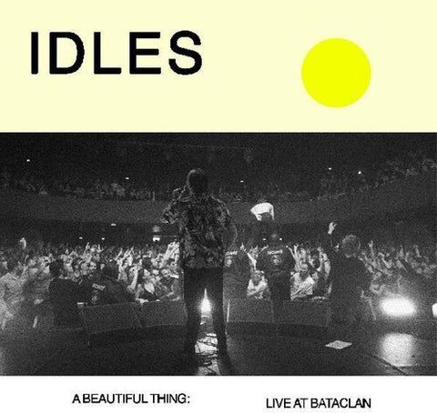 Idles - A Beautiful Thing: Idles Live At Le Bataclan