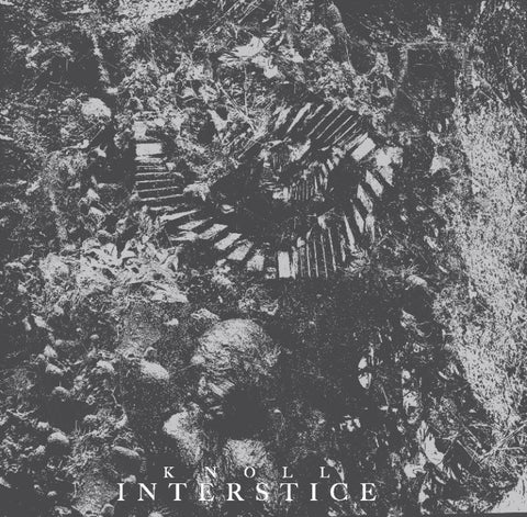 Knoll - Interstice