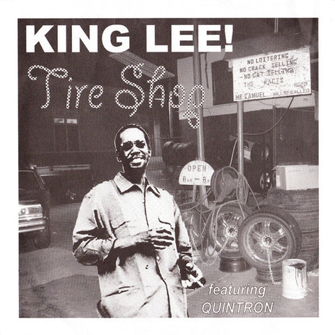 King Lee ft. Quintron - Tire Shop (Goner)