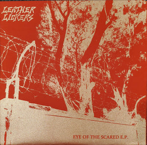 Leather Lickers - Eye of the Scared