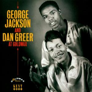 George Jackson & Dan Greer - At Goldwax