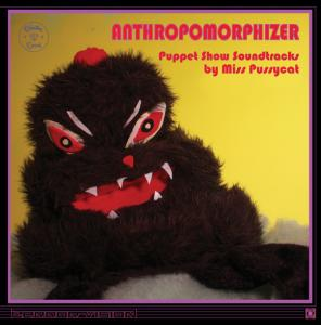 Miss Pussycat Lp - Anthropomorphizer Lp [Graveface]