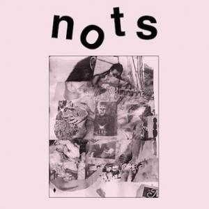Nots - We Are Nots