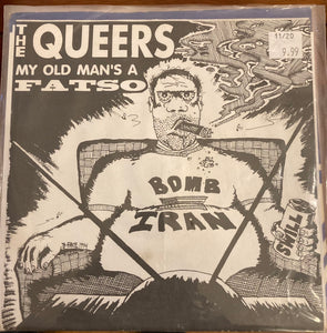 Queers - My Old Man's a Fatso (Used 45)