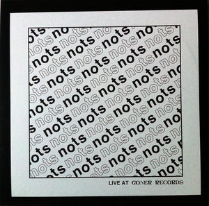 Nots - Live at Goner Records (Goner)