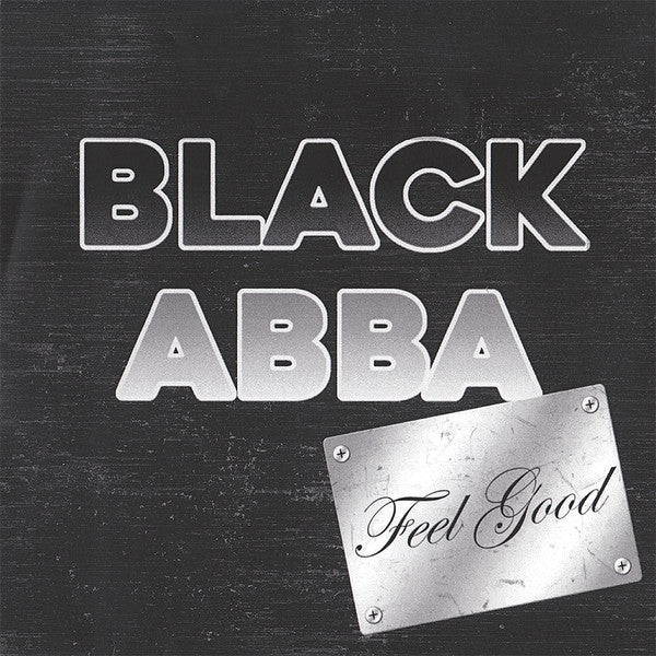Black Abba - Feel Good/Let's Fight