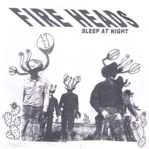 Fire Heads - Sleep At Night