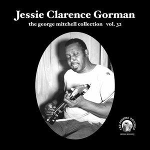 Jessie Clarence Gorman - The George Mitchell Collection: Volume 32