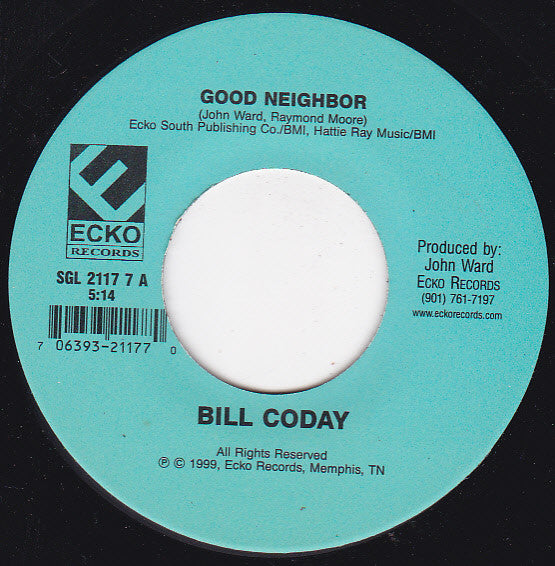 Bill Coday - Good Neighbor