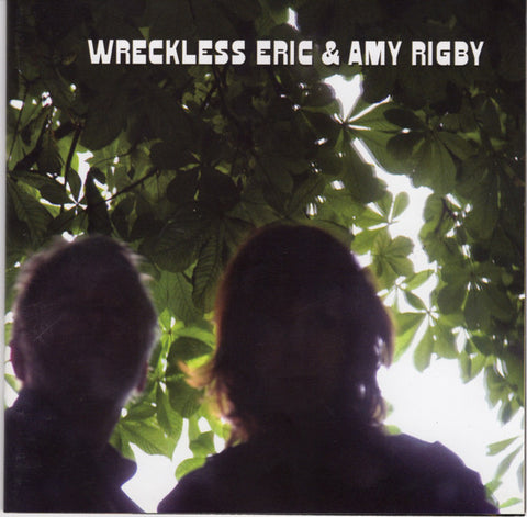 Wreckless Eric & Amy Rigby - Self-titled