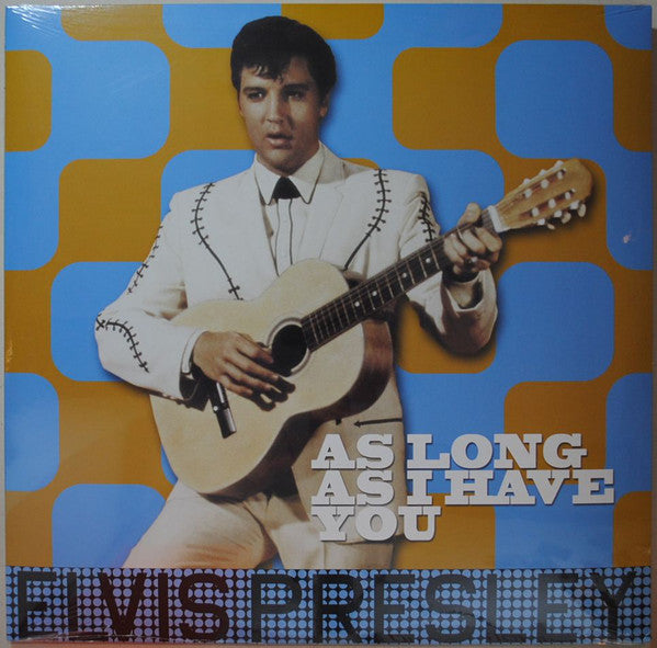 Elvis Presley - As Long As I Have You
