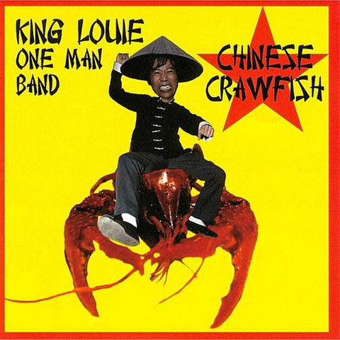 King Louie One Man Band - Chinese Crawfish (Goner)