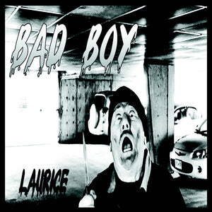 Laurice - Bad Boy