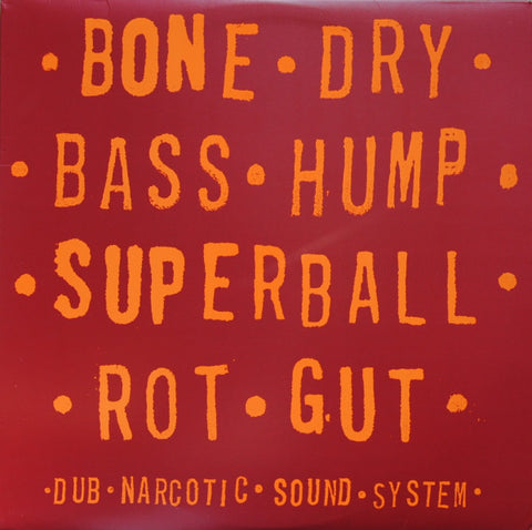 Dub Narcotic Sound System - Bone Dry