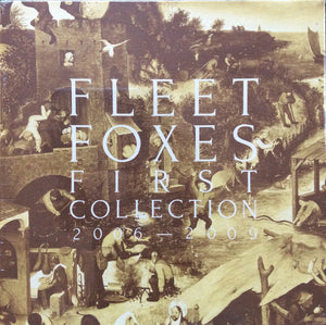 Fleet Foxes - First Collection