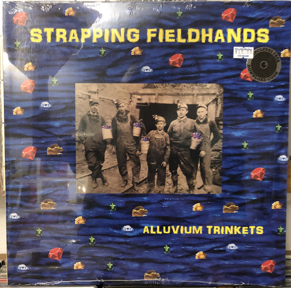 Strapping Fieldhands - Alluvium Trinkets