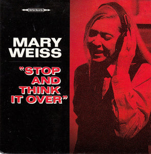Mary Weiss - Stop And Think It Over