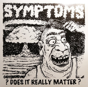 Symptoms - Does It Really Matter?