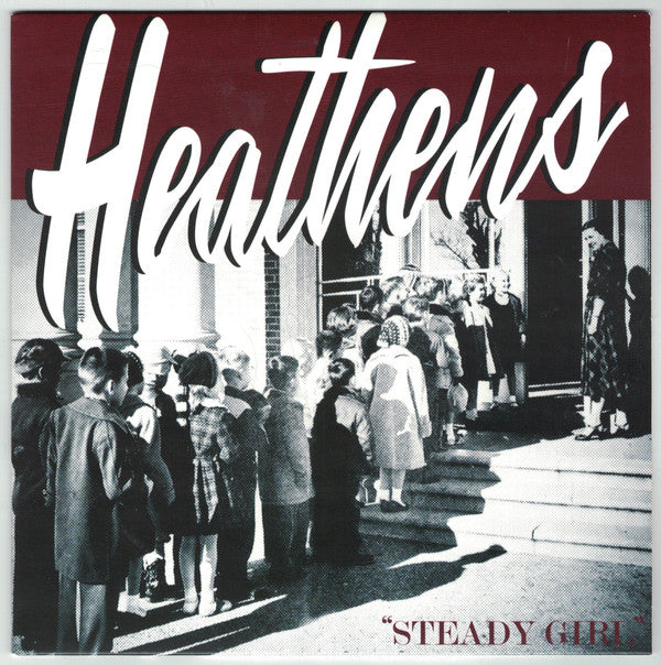 Heathens - Steady Girl