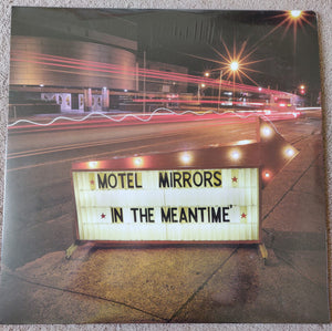 Motel Mirrors - In The Meantime