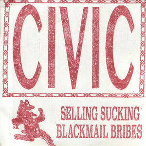 Civic- Selling Sucking Blackmail Bribes
