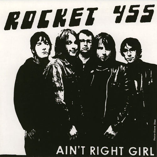 Rocket 455 - Ain't Right Girl / That's All You Get