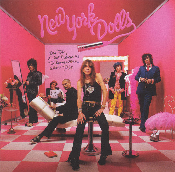 New York Dolls - One Day It Will Please Us