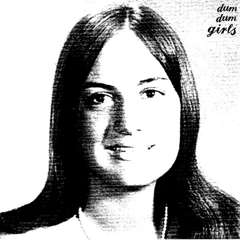 Dum Dum Girls - Self-titled