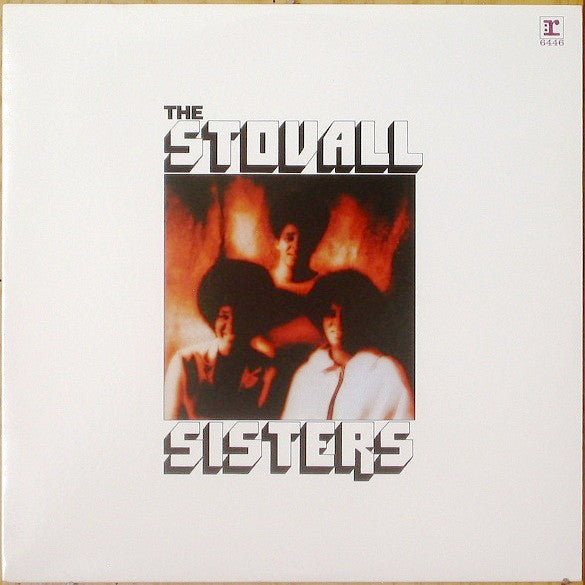 Stovall Sisters - Stovall Sisters