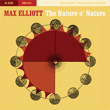 Max Elliott - The Nature O' NAture