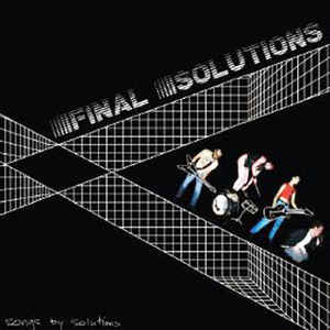 Final Solutions - Songs by Solutions (Goner)