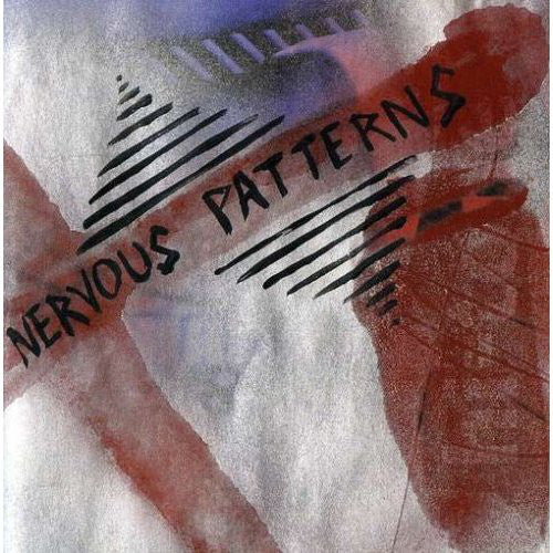 Nervous Patterns - Selt-titled
