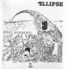 Doug Hammond - Ellipse