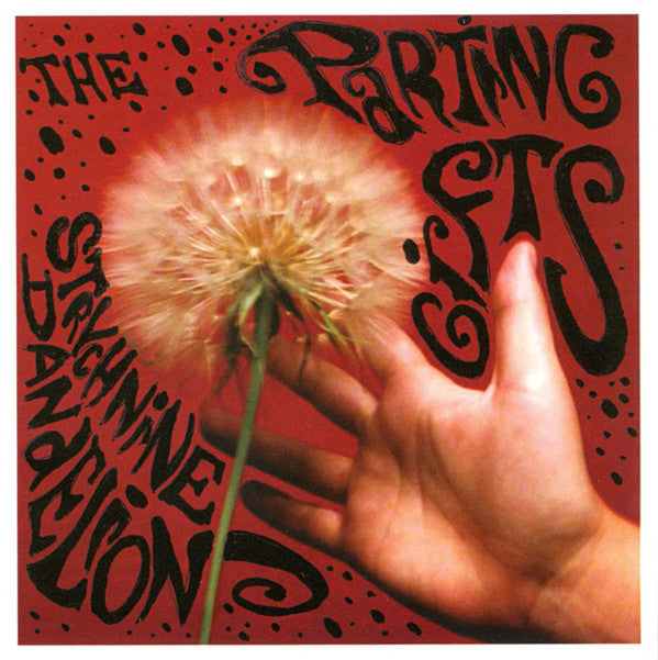 Parting Gifts - Strychnine Dandelion