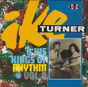 Ike Turner & His Kings Of Rhythm: Volume 2