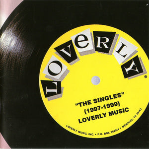 Various Artists - Loverly Music: The Singles (1997-1999)