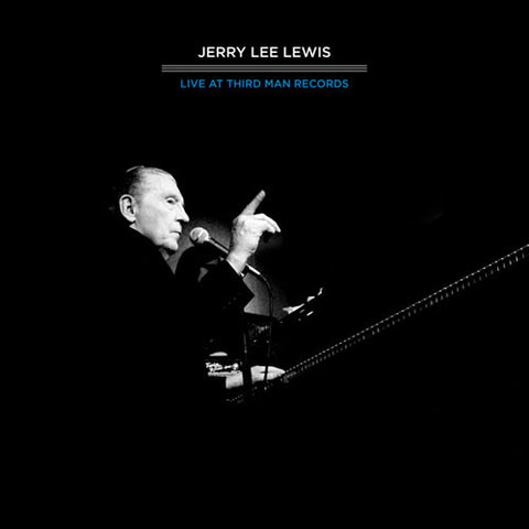 Jerry Lee Lewis - Live At Third Man Records
