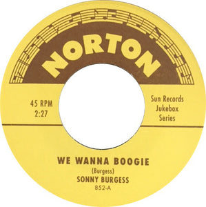 Sonny Burgess - We Wanna Boogie/Thunderbird
