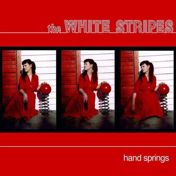 White Stripes - Hand Springs/Red Death At 6:14