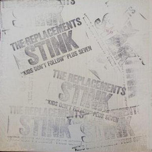 Replacements  - Stink