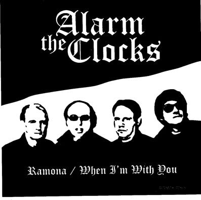 Alarm Clocks - Ramona/When I'm With You