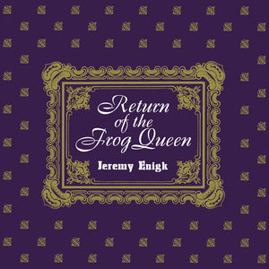 Jeremy Enigk - Return Of The Frog Queen