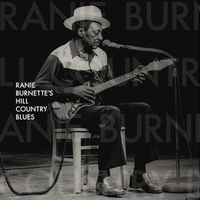 Ranie Burnette - Hill Country Blues