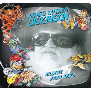 James Luther Dickinson - Killers From Space