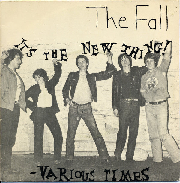 Fall - It's The New Thing