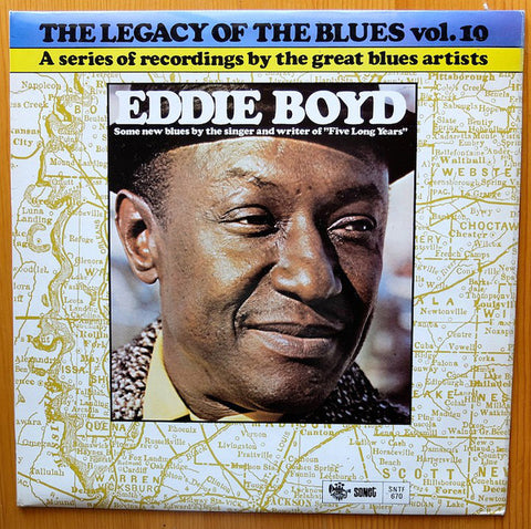 Eddie Boyd - The Legacy of the Blues: Volume 10